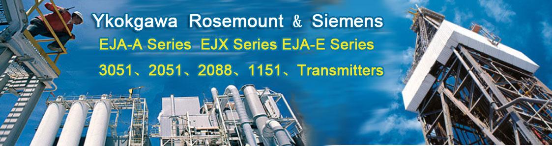 Yokogawa & Rosemount & Siemens Pressure Transmitters